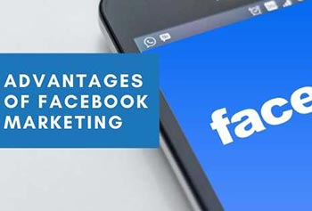 Advantages Of Facebook Marketing